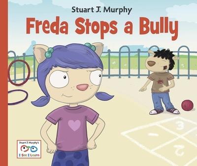 Freda Stops a Bully - Murphy, Stuart J