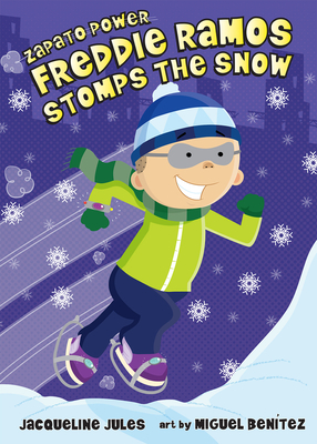 Freddie Ramos Stomps The Snow - Jules, Jaqueline