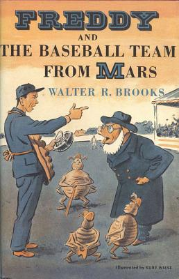 Freddy and the Baseball Team from Mars - Brooks, Walter R