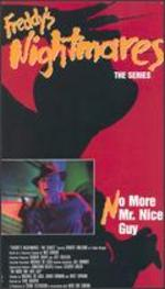 Freddy's Nightmares: No More Mr. Nice Guy