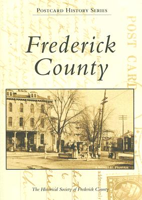 Frederick County - The Historical Society of Frederick County