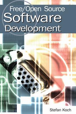 Free/Open Source Software Development - Koch, Stefan