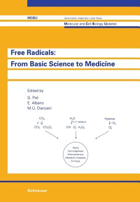 Free Radicals: From Basic Science to Medicine - Poli