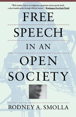 Free Speech in an Open Society - Smolla, Rodney a