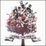 Free the Bees [Bonus Tracks]