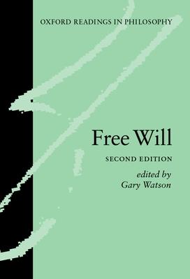 Free Will - Watson, Gary (Editor)