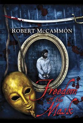 Freedom of the Mask - McCammon, Robert