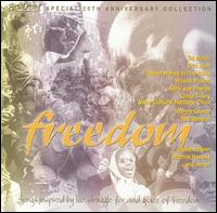 Freedom: Special 20th Anniversary Collection - Various Artists
