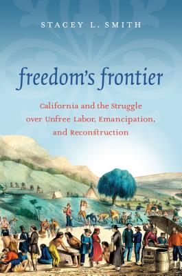 Freedom's Frontier - Smith, Stacey L