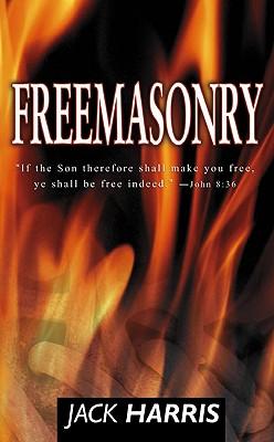 Freemasonry Invisible Cult - Harris, Jack