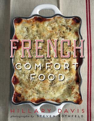 French Comfort Food - Davis, Hillary