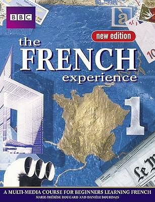 FRENCH EXPERIENCE 1 COURSEBOOK NEW EDITION - King, Anny (Editor), and Bougard, Marie-Therese, and Bourdais, Daniele