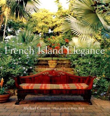 French Island Elegance - Connors, Michael, and Buck, Bruce (Photographer)