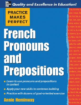 French Pronouns and Prepositions - Heminway, Annie