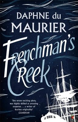 Frenchman's Creek - Du Maurier, Daphne, and Myerson, Julie (Introduction by)