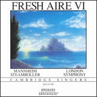 Fresh Aire VI - Mannheim Steamroller