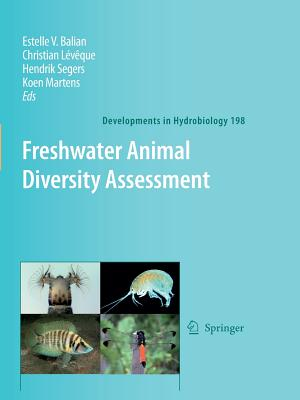 Freshwater Animal Diversity Assessment - Balian, Estelle V. (Editor), and Leveque, C. (Editor), and Segers, H. (Editor)