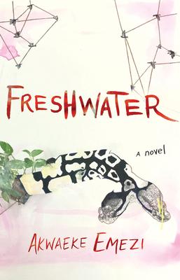 Freshwater - Emezi, Akwaeke