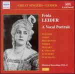 Frida Leider: A Vocal Portrait