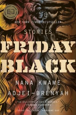 Friday Black - Adjei-Brenyah, Nana Kwame