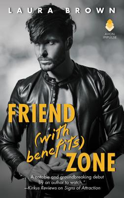 Friend (with Benefits) Zone - Brown, Laura