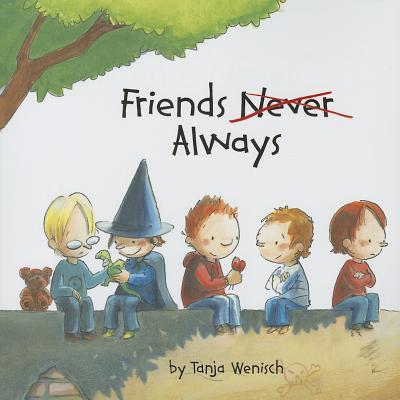 Friends Always - Wenisch, Tanja