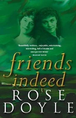 Friends Indeed - Doyle, Rose