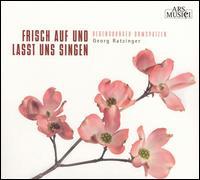 Frisch auf und lasst uns singen - Regensburger Domspatzen (boy's choir); Georg Ratzinger (conductor)