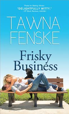 Frisky Business - Fenske, Tawna