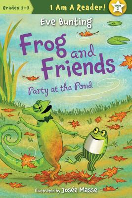 Frog and Friends: Party at the Pond - Bunting, Eve