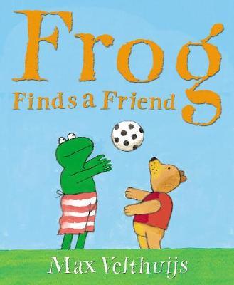 Frog Finds a Friend - Velthuijs, Max