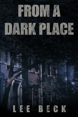 From a Dark Place - Beck, Lee