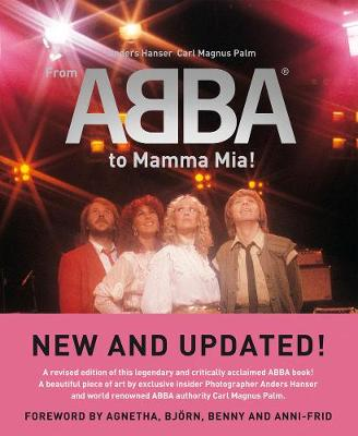 From Abba To Mamma Mia! - Palm, Carl Magnus, and Hanser, Anders