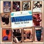 From Afrocuban Music to Salsa