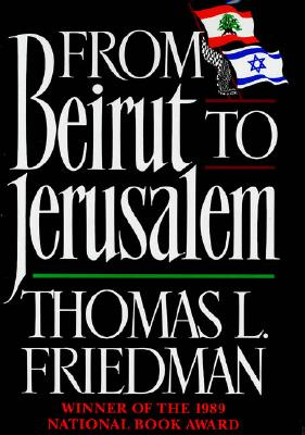 From Beirut to Jerusalem: Revised Edition - Friedman, Thomas L
