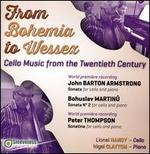 From Bohemia to Wessex: Cello Music from Twentieth Century