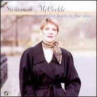 From Broken Hearts to Blue Skies - Susannah McCorkle
