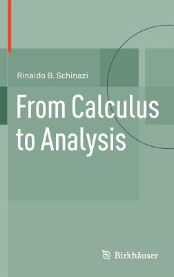 From Calculus to Analysis - Schinazi, Rinaldo B