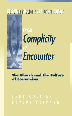 From Complicity to Encounter - Collier, Jane