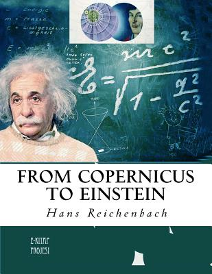 From Copernicus to Einstein - Reichenbach, Hans