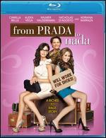 From Prada to Nada  [Blu-ray]