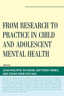 From Research to Practice in Child and Adolescent Mental Health - Raynaud, Jean-Philippe (Editor)