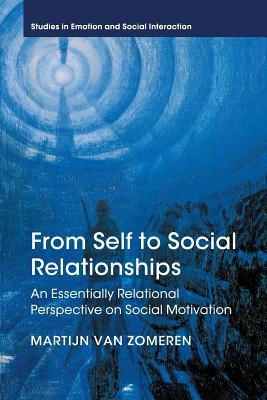 From Self to Social Relationships - Van Zomeren, Martijn