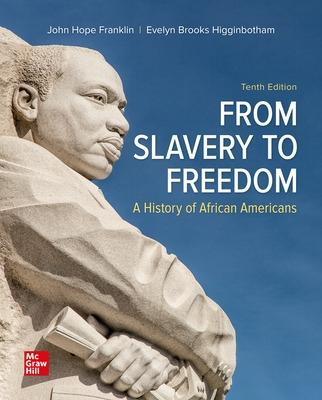 From Slavery to Freedom - Franklin, John Hope, and Higginbotham, Evelyn