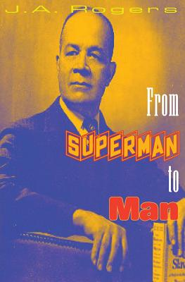 From Superman to Man - Rogers, J a