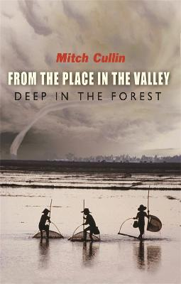 From the Place in the Valley Deep in the Forest - Cullin, Mitch