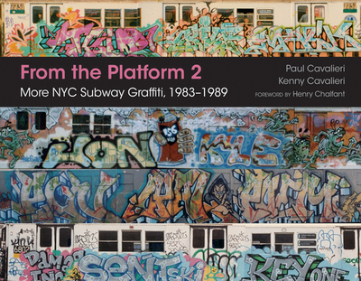 From the Platform 2: More NYC Subway Graffiti, 1983-1989 - Cavalieri, Paul, and Cavalieri, Kenny, and Chalfant, Henry (Foreword by)