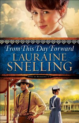 From This Day Forward - Snelling, Lauraine