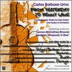 From Yesterday to Penny Lane: Contemporary Works for Solo Guitar and Guitar & Orchestra