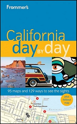 Frommer's California Day by Day - Hiss, Mark, and Mueller, Garth